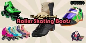 7 Tips for Buying Your Next Roller Skating Boots