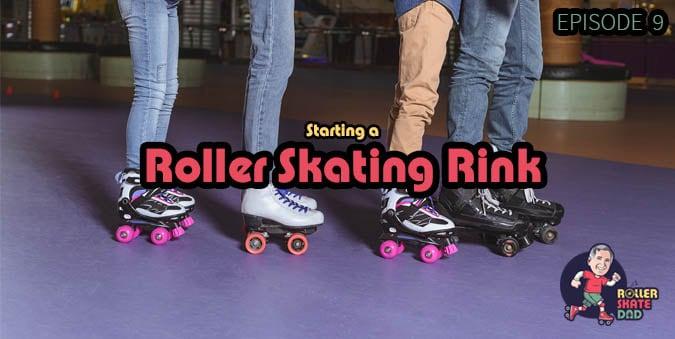 Starting a Roller Skating Rink - 009