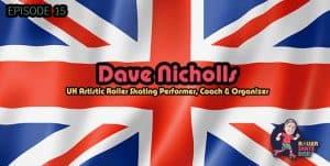 Episode 15 - Dave Nicholls